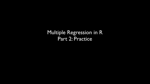 Thumbnail for entry 2015 RLABS MOD2 MultipleRegression Practice