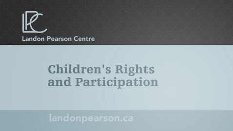 Thumbnail for entry Children's Rights and Participation