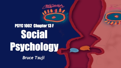 Thumbnail for entry 2015 PSYC 1002 CH13 F PSYC 2015