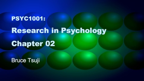 Thumbnail for entry 2015 PSYC 1001 CH2 A PSYC 2015