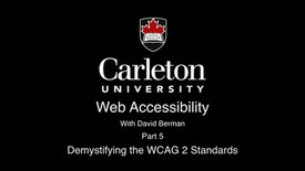 Thumbnail for entry 5. Demystifying the WCAG 2 Standards