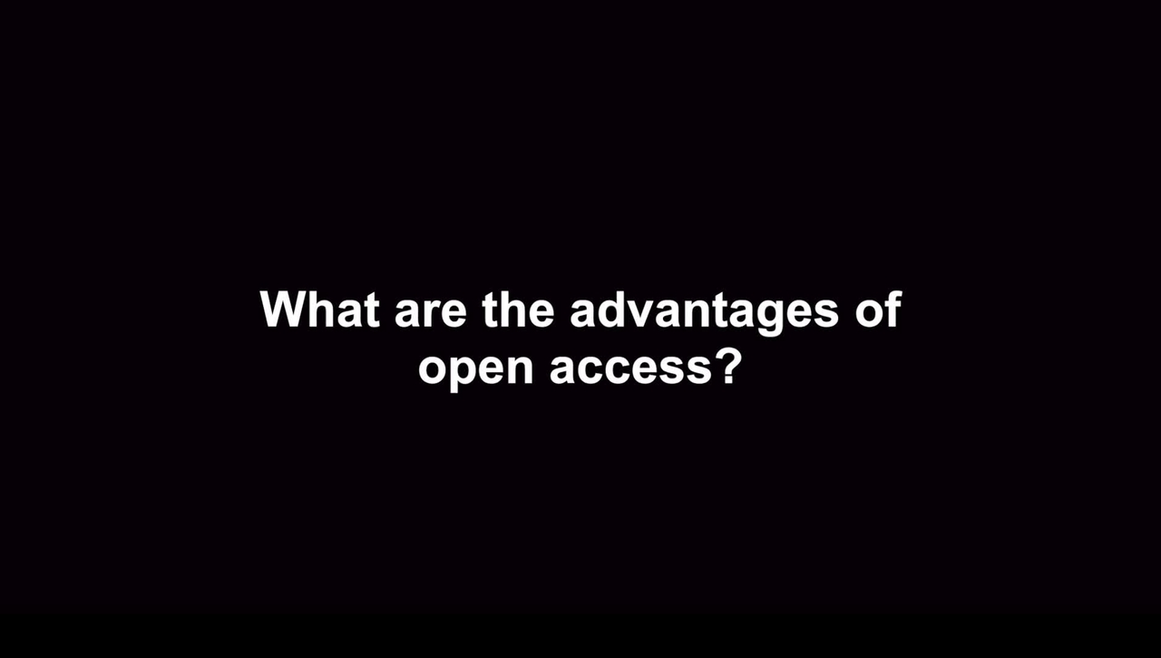 What are the advantages of Open Access?