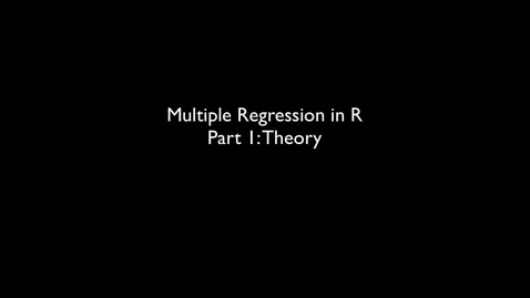 Thumbnail for entry 2015 RLABS MOD2 MultipleRegression Theory