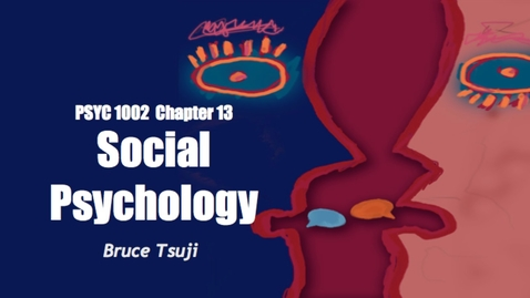 Thumbnail for entry 2015 PSYC 1002 CH13 A PSYC 2015