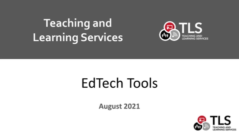 Thumbnail for entry EdTech Tools Overview