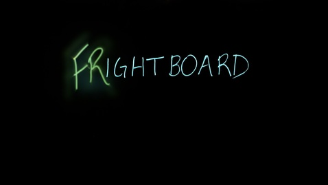 Thumbnail for entry Frightboard
