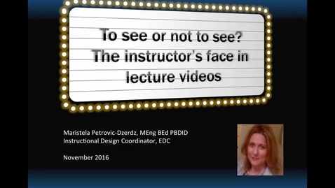 Thumbnail for entry To see or not to see? The discussion and research on the presence of instructor's face in lecture videos