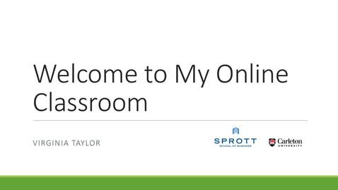 Thumbnail for entry Welcome to My Online Classroom - Virginia Taylor