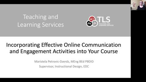 Thumbnail for entry Part 1 Incorporating Effective Online Communication and Engagement Activities into Your Course  - Maristela PD April 2020