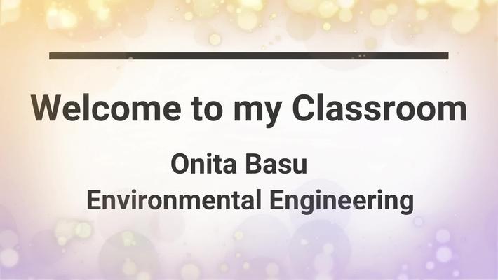 Welcome to My Online Classroom - Onita Basu