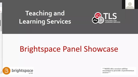 Thumbnail for entry Brightspace Faculty Showcase May 20, 2021