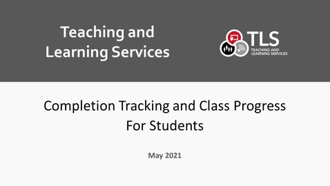 Thumbnail for entry Completion Tracking and Class Progress for Students