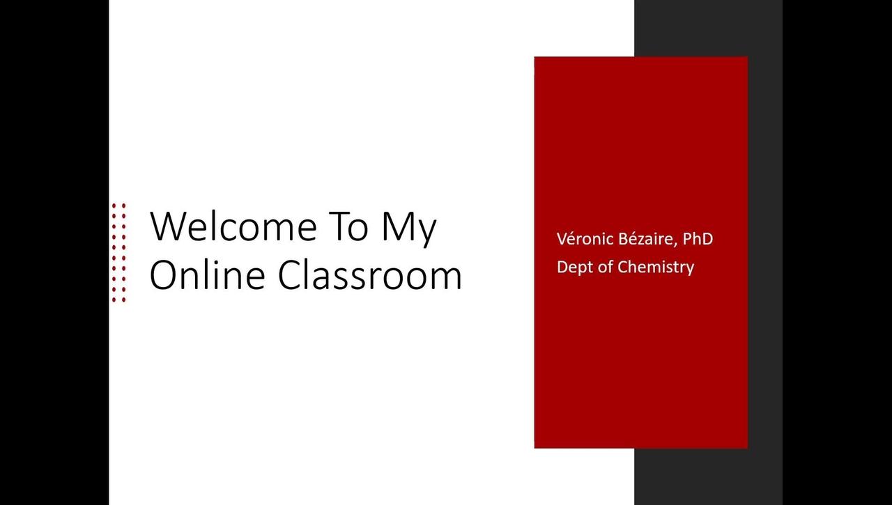Welcome to My Online Classroom - Veronic Bezaire