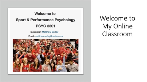 Thumbnail for entry Welcome to My Online Classroom - Matthew Sorley