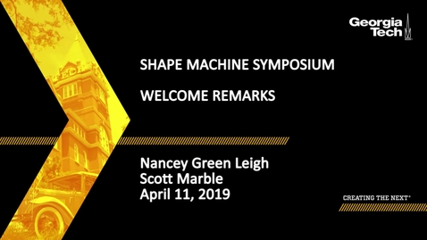 Thumbnail for entry Nancey Green Leigh, Scott Marble - Shape Machine Symposium Welcome Remarks