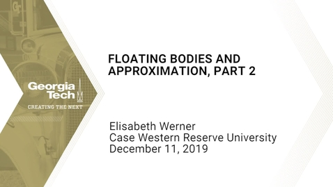 Thumbnail for entry Elisabeth Werner - Floating Bodies and Approximation, Part 2