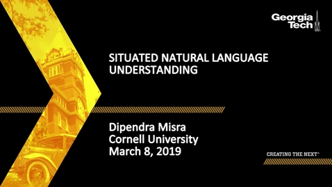 Thumbnail for entry Dipendra Misra - Situated Natural Language Understanding