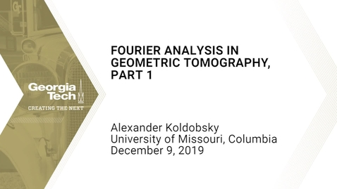 Thumbnail for entry Alexander Koldobsky - Fourier analysis in geometric tomography, Part 1