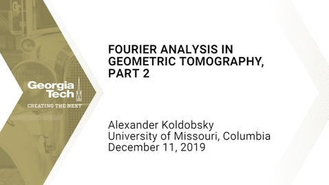 Thumbnail for entry Alexander Koldobsky - Fourier analysis in geometric tomography, Part 2
