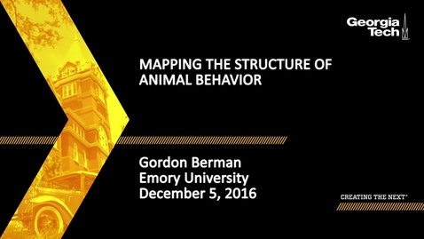 Thumbnail for entry Mapping the Structure of Animal Behavior - Gordon Berman