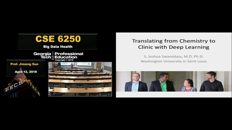 Thumbnail for entry CSE 6250 Lecture - S. Joshua Swamidass, Washington University