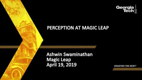 Thumbnail for entry Ashwin Swaminathan - Perception at Magic Leap