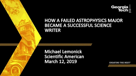 Thumbnail for entry Michael Lemonick - How a Failed Astrophysics Major Became a Successful Science Writer