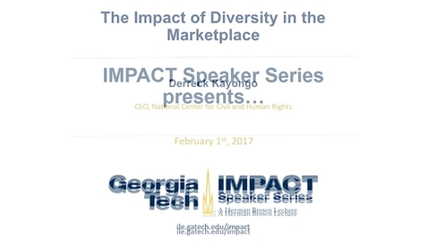 Thumbnail for entry The Impact of Diversity in the Marketplace - Derreck Kayongo