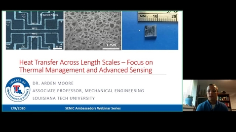 Thumbnail for entry Arden Moore - Heat Transfer Across Length Scales – Focus on Thermal Management and Advanced Sensing