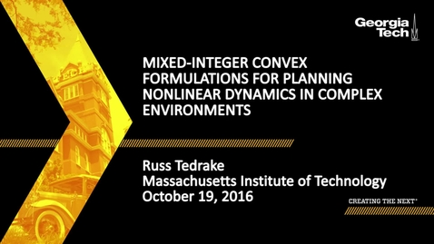 Thumbnail for entry Mixed-Integer Convex Formulations for Planning Nonlinear Dynamics in Complex Environments - Russ Tedrake