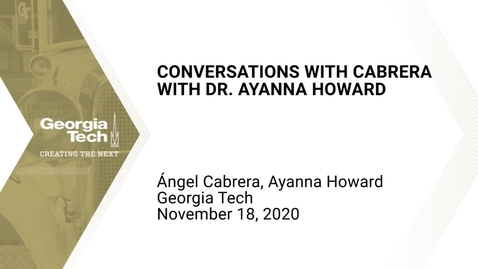 Thumbnail for entry Conversations with Cabrera: Dr. Ayanna Howard