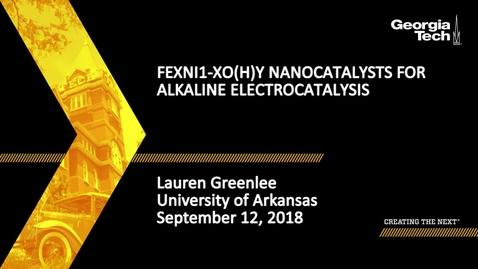 Thumbnail for entry Lauren Greenlee - FexNi1-xO(H)y Nanocatalysts for Alkaline Electrocatalysis