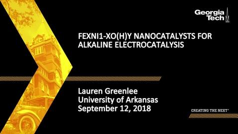 Thumbnail for entry Lauren Greenlee - FexNi1-xO(H)y Nanocatalysts for Alkaline Electrocatalysis