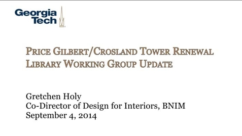 Thumbnail for entry 9-4-2014 Price Gilbert/Crosland Renewal Working Group Update