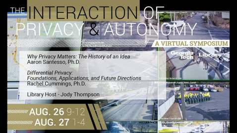 Thumbnail for entry Session 1: The Interaction of Privacy & Autonomy
