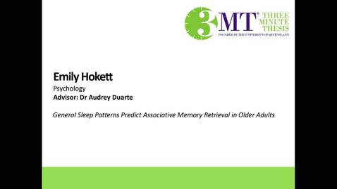 Thumbnail for entry Emily Hokett - General Sleep Patterns Predict Associative Memory Retrieval in Older Adults