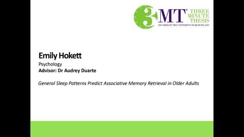 Thumbnail for entry Emily Hokett - General Sleep Patterns Predict Associative Memory Retrieval in Older Adults