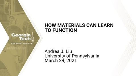 Thumbnail for entry Andrea J. Liu - How materials can learn to function