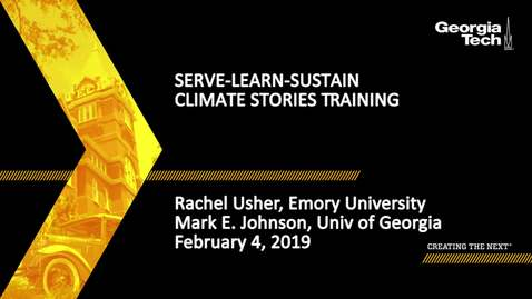 Thumbnail for entry Climate Stories Training - Rachel Usher,  Mark E. Johnson