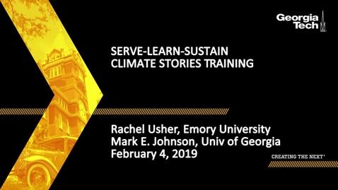 Thumbnail for entry Climate Stories Training - Rachel Usher,  Mark E. Johnson
