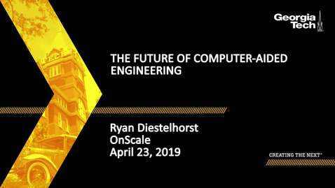 Thumbnail for entry Ryan Diestelhorst - The Future of Computer-Aided Engineering