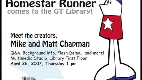 Thumbnail for entry Matt Chapman, Mike Chapman - Homestar Runner Comes to the GT Library!