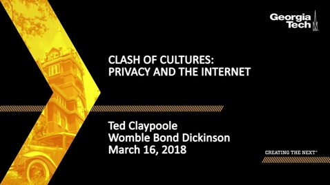 Thumbnail for entry Ted Claypoole - Clash of Cultures: Privacy and the Internet
