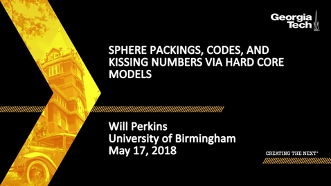Thumbnail for entry Sphere packings, codes, and kissing numbers via hard core models - Will Perkins