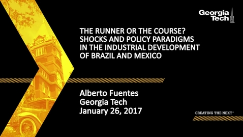 Thumbnail for entry The Runner or the Course? Capacity Endowments and Paradigm Alternations in the Domestic Technological Development of Brazil and Mexico - Alberto Fuentes
