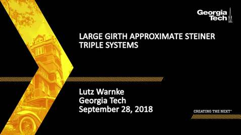 Thumbnail for entry Lutz Warnke - Large girth approximate Steiner triple systems