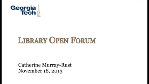 Thumbnail for entry 11-18-2013 Library Open Forum
