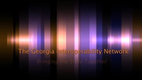 Thumbnail for entry GEMA - The Georgia Interoperabilitiy Network (GIN) Awareness Video
