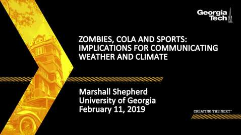 Thumbnail for entry Marshall Shepherd - Zombies, Cola and Sports: Implications for Communicating Weather and Climate