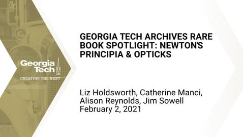 Thumbnail for entry Georgia Tech Archives Rare Book Spotlight: Newton's Principia & Opticks